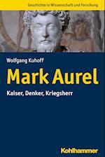 Mark Aurel (Kohlhammer Kenntnis und Konnen)