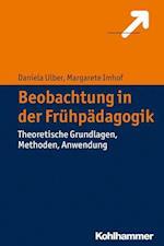 Beobachtung in Der Fruhpadagogik af Margarete Imhof, Daniela Ulber