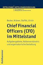 Chief Financial Officers (CFO) Im Mittelstand af Wolfgang Becker, Michaela Staffel, Johannes Kramer