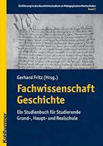 Fachwissenschaft Geschichte af Eva Wittneben