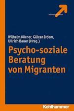 Psycho-Soziale Beratung Von Migranten af Gulcan Irdem, Ullrich Bauer, Wilhelm Korner