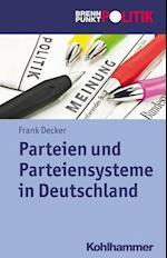 Parteien Und Parteiensysteme in Deutschland af Frank Decker