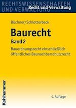 Baurecht, Band 2 (Recht Und Verwaltung)