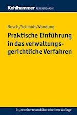 Praktische Einfuhrung in Das Verwaltungsgerichtliche Verfahren (Kohlhammer Referendariat)
