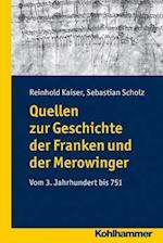 Quellen Zur Geschichte Der Franken Und Der Merowinger af Reinhold Kaiser, Sebastian Scholz