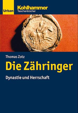 Bog, paperback Die Zahringer af Thomas Zotz