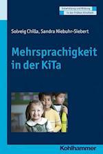 Mehrsprachigkeit in Der Kita (Entwicklung und Bildung in der Fruhen Kindheit)