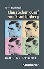 Claus Schenk Graf Von Stauffenberg af Peter Steinbach
