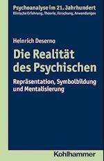 Die Realitat Des Psychischen (Psychoanalyse Im 21 Jahrhundert)