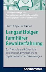 Langzeitfolgen Familiarer Gewalterfahrung (Lindauer Beitrage zur Psychotherapie und Psychosomatik)