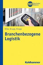 Branchenbezogene Logistik (Bwl Bachelor Basics)