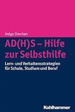 Ad(h)S - Hilfe Zur Selbsthilfe af Helga Simchen