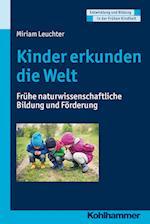 Kinder Erkunden Die Welt (Entwicklung und Bildung in der Fruhen Kindheit)