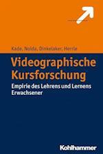 Videographische Kursforschung af Matthias Herrle, Jorg Dinkelaker, Jochen Kade