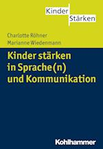 Kinder Starken in Sprache(n) Und Kommunikation