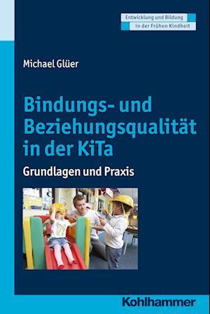 Bog, paperback Bindungs- Und Beziehungsqualitat Im Kindergarten