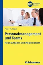 Personalmanagement Und Teams (Bwl Bachelor Basics)