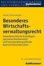 Besonderes Wirtschaftsverwaltungsrecht (Studienbucher Rechtswissenschaft)