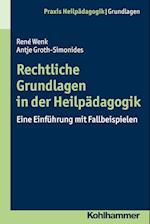 Rechtliche Grundlagen in Der Heilpadagogik (Praxis Heilpadagogik Grundlagen)