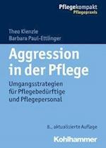 Aggression in Der Pflege (Pflegekompakt)