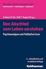 Den Abschied Vom Leben Verstehen (Munchner Reihe Palliative Care, nr. 8)