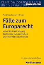Falle Zum Europarecht (Studienbucher Rechtswissenschaft)