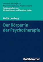 Der Korper in Der Psychotherapie (Lindauer Beitrage zur Psychotherapie und Psychosomatik)