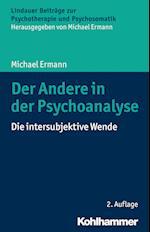 Der Andere in Der Psychoanalyse (Lindauer Beitrage zur Psychotherapie und Psychosomatik)