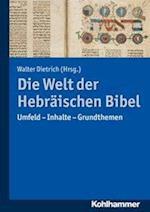 Die Welt Der Hebraischen Bibel