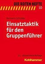 Einsatztaktik Fur Den Gruppenfuhrer af Hermann Schroder