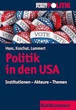 Politik in Den USA (Brennpunkt Politik)