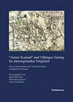 Armer Konrad' Und Tubinger Vertrag Im Interregionalen Vergleich