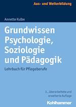 Grundwissen Psychologie, Soziologie Und Padagogik