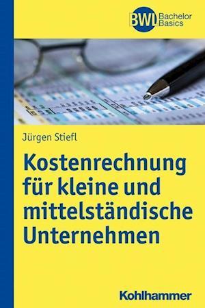 Bog, paperback Kostenrechnung af Jurgen Stiefl