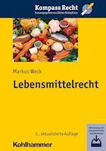 Lebensmittelrecht (Kompass Recht)