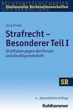 Strafrecht - Besonderer Teil I (Sr studienreihe Rechtswissenschaften)
