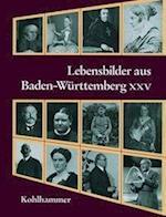Lebensbilder Aus Baden-Wurttemberg XXV (Lebensbilder Aus Baden Wurttemberg, nr. 25)