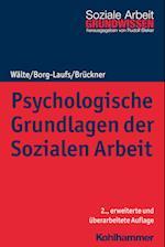 Psychologische Grundlagen Der Sozialen Arbeit (Grundwissen Soziale Arbeit, nr. 2)