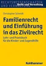 Familienrecht Und Einfuhrung in Das Zivilrecht (Recht Und Verwaltung)
