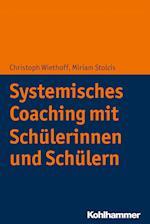 Coaching Von Schulerinnen Und Schulern af Christoph Wiethoff, Miriam Brandtonies
