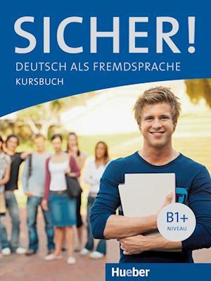 Sicher! B1+. Kursbuch