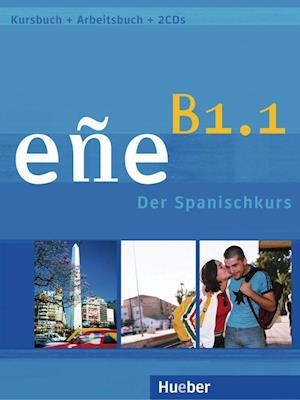 eñe B1.1.  Kursbuch + Arbeitsbuch + Audio-CD
