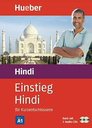 Einstieg Hindi für Kurzentschlossene / Paket: Buch + 2 Audio-CDs
