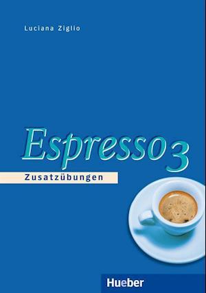 Espresso 3. Zusatzübungen
