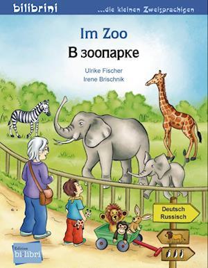 Im Zoo. Kinderbuch Deutsch-Russisch