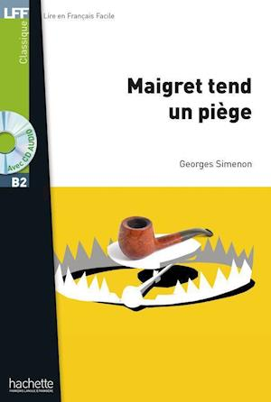 Maigret tend un piège. Lektüre + Audio-CD