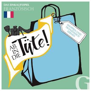 Ab in die Tüte! Shoppen und Französisch lernen