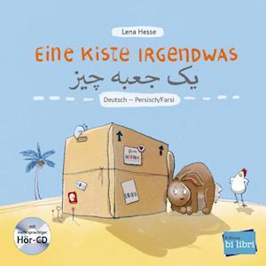 Eine Kiste Irgendwas. Kinderbuch Deutsch-Persisch/Farsi mit Audio-CD