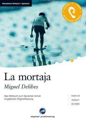 La mortaja - Interaktives Hörbuch Spanisch
