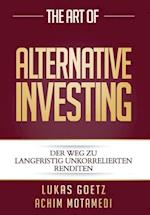 The Art of Alternative Investing